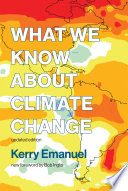 Book What We Know about Climate Change