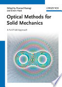 Optical Methods for Solid Mechanics