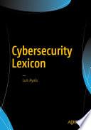 Cybersecurity Lexicon
