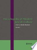 Encyclopedia of Modern Jewish Culture