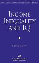 Income Inequality and IQ