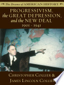 Progressivism  the Great Depression  and the New Deal  1901   1941