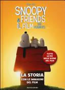 Snoopy & Friends. Il Film Dei Peanuts. La Storia Con Le Immagini Del Film : ...