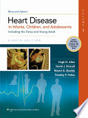 Moss   Adams  Heart Disease in Infants  Children  and Adolescents