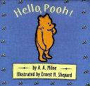 Hello, Pooh!