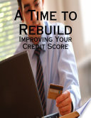 A Time to Rebuild   Improving Your Credit Score