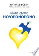 Vivre avec Ho Oponopono