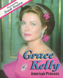 Grace Kelly  American Princess