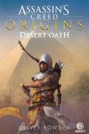 Assassin's Creed Origins: Desert Oath : a merciless killer stalks the land. his...