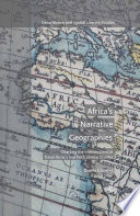 Africa s Narrative Geographies