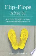Flip-Flops After Fifty