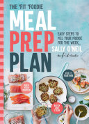 The Fit Foodie Meal Prep Plan Book