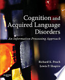 Cognition And Acquired Language Disorders E Book