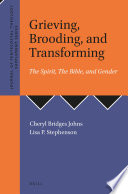 Grieving Brooding And Transforming The Spirit The Bible And Gender