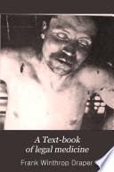 A Text-book of legal medicine