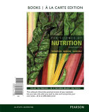 The Science of Nutrition  Books a la Carte Edition