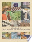Encyclopedia of Drugs  Alcohol   Additive Behaviour  Henry R  Kranzler   Pamela Korsmeyer  3rd Ed  2009