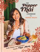 The Pepper Thai Cookbook Book