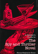 A Reader s Guide to the Spy and Thriller Novel