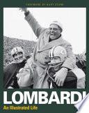 Lombardi   An Illustrated Life