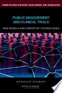 Public Engagement and Clinical Trials  New Models and Disruptive Technologies