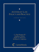 Antitrust Law  Policy and Practice