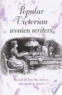 Popular Victorian Women Writers : writers within the victorian literary marketplace. it looks...