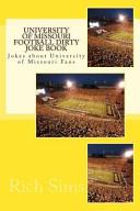 University of Missouri Football Dirty Joke Book