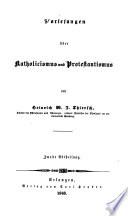 Vorlesungen über Catholicismus und Protestantismus