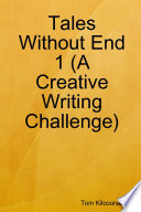 Tales Without End 1  A Creative Writing Challenge