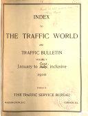 The Traffic World and Traffic Bulletin