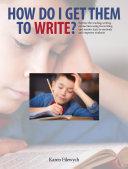 download ebook how do i get them to write? pdf epub