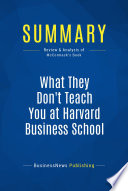 Summary What They Don T Teach You At Harvard Business School