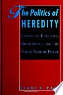 Politics Of Heredity The