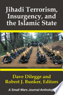 Jihadi Terrorism, Insurgency, and the Islamic State