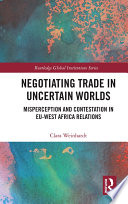 Negotiating Trade In Uncertain Worlds