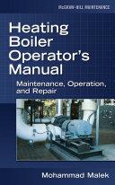 Heating Boiler Operator   s Manual  Maintenance  Operation  and Repair