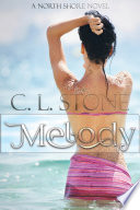 Melody by C. L. Stone