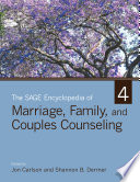 The SAGE Encyclopedia of Marriage  Family  and Couples Counseling