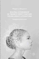 Digital Citizenship in Twenty First Century Young Adult Literature