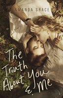 Ebook The Truth about You and Me Epub Amanda Grace Apps Read Mobile