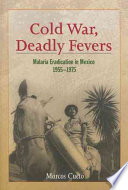 Cold War Deadly Fevers