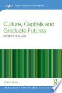 Culture  Capitals and Graduate Futures