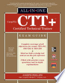 CompTIA CTT  Certified Technical Trainer All in One Exam Guide