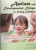Autism and Developmental Delays in Young Children