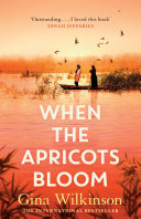 When the Apricots Bloom  an evocative  unputdownable novel of three women in Baghdad Book PDF