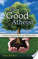 Ebook The Good Atheist Epub Dan Barker Apps Read Mobile
