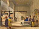 Afghanistan - A Country Study