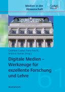 Digitale Medien - Werkzeuge für exzellente Forschung und Lehre
