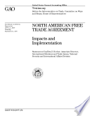 North American Free Trade Agreement impacts and implementation